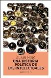 Portada de UNA HISTORIA POLITICA DE LOS INTELECTUALES