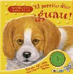 Portada de EL PERRITO DICE ¡GUAU!: SONIDO DE LOS ANIMALES