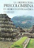 Portada de ARQUITECTURA PRECOLOMBINA EN MEXICO Y CENTROAMERICA