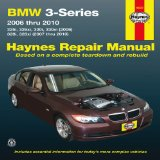 Portada de HAYNES BMW 3-SERIES AUTOMOTIVE REPAIR MANUAL: MODELS COVERED: BMW 3-SERIES, E90, E91, E92 AND E93 CHASSIS 2006 THROUGH 2010, 325I, 325XI, 330I, 330XI