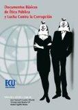 Portada de DOCUMENTOS BASICOS DE ETICA PUBLICA Y LUCHA CONTRA LA CORRUPCION