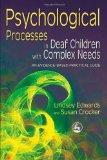 Portada de PSYCHOLOGICAL PROCESSES IN DEAF CHILDREN WITH COMPLEX NEEDS