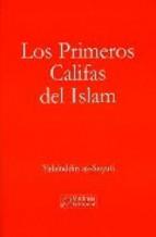 Portada de LOS PRIMEROS CALIFAS DEL ISLAM