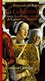 Portada de LA CELESTINA : COMEDIA DE CALISTO Y MELIBEA