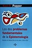 Portada de LOS DOS PROBLEMAS FUNDAMENTALES DE LA EPISTEMOLOGIA: BASADO EN MANUSCRITOS DE LOS AÑOS 1930-1933