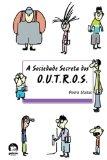 Portada de A SOCIEDADE SECRETA DOS O.U.T.R.O.S. (EM PORTUGUESE DO BRASIL)