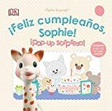 Portada de ¡FELIZ CUMPLEAÑOS, SOPHIE!¡POP UP SORPRESA!: SOPHIE LA GIRAFE