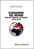 Portada de CIUDADANOS DEL MUNDO: HACIA UNA TEORIA DE LA CIUDADANIA
