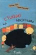 Portada de LA CIUDAD AGUJEREADA