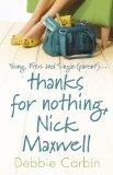Portada de THANKS FOR NOTHING, NICK MAXWELL