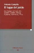 Portada de EL LUGAR DEL JUICIO: SEIS TESTIGOS DEL SIGLO XX: ARENDT, CANETTI,DERRIDA, ESPINOSA, HITCHCOK Y TRIAS