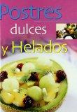 Portada de POSTRES DULCES Y HELADOS