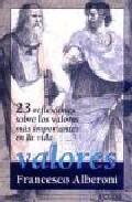 Portada de VALORES: 23 REFLEXIONES SOBRE LOS VALORES MAS IMPORTANTES DE LA VIDA