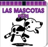 Portada de LAS MASCOTAS/PETS (LITTLE BIRDIE BOARD BOOKS)
