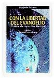 Portada de CON LA LIBERTAD DEL EVANGELIO: TEMAS DE NUESTRO TIEMPO