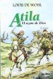 Portada de ATILA, EL AZOTE DE DIOS