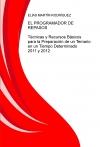 Portada de EL PROGRAMADOR DE REPASOS  TÉCNICAS Y RECURSOS BÁSICOS PARA LA PREPARACIÓN DE UN TEMARIO EN UN TIEMPO DETERMINADO   2011 Y 2012