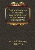 Portada de ON THE SIMULATION OF HYSTERIA BY ORGANIC DISEASE OF THE NERVOUS SYSTEM (1891)