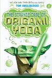 Portada de THE STRANGE CASE OF ORIGAMI YODA