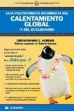 Portada de GUIA POLITICAMENTE INCORRECTA DEL CALENTAMIENTO GLOBAL