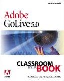 Portada de ADOBE GOLIVE 5: CLASSROOM IN A BOOK