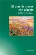 Portada de EL ARTE DE CRECER CON ALEGRIA
