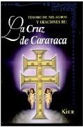 Portada de TESORO DE MILAGROS Y ORACIONES DE LA CRUZ DE CARAVACA