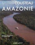 Portada de L'EXPÉDITION DU COMMANDANT COUSTEAU EN AMAZONIE.