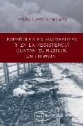 Portada de ESPAÑOLES EN MAUTHASEN Y EN LA RESISTENCIA CONTRA EL NAZISMO EN F RANCIA