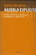 Portada de HACERLO EXPLICITO: RAZONAMIENTO, REPRESENTACION Y COMPROMISO DISCURSIVO