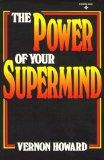 Portada de THE POWER OF YOUR SUPERMIND (A REWARD BOOK)