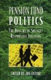 Portada de PENSION FUND POLITICS: THE DANGERS OF SOCIALLY RESPONSIBLE INVESTING