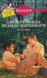 Portada de LES DEUX VISAGES DE MILES QUATERMAINE : COLLECTION : HARLEQUIN ROMAN PASSION N° 15