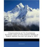 Portada de COMPILIATION OF TH EINTERNAL REVENUE LAWS OF THE UNITED STATES IN FORCE ANTER THE ACT OF JUNE 6, 1872 (PAPERBACK) - COMMON