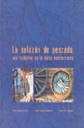 Portada de LA SALAZON DE PESCADO: UNA TRADICION EN LA DIETA MEDITERRANEA