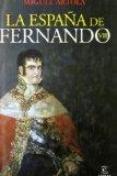 Portada de LA ESPAÑA DE FERNANDO VII