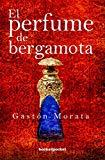 Portada de EL PERFUME DE BERGAMOTA