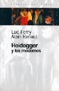Portada de HEIDEGGER Y LOS MODERNOS