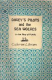 Portada de DAVEY'S PILOTS AND THE SEA WOLVES IN THE BAY OF FUNDY [PAPERBACK] BY BROWN, C...