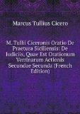 Portada de M. TULLII CICERONIS ORATIO DE PRAETURA SICILIENSIS: DE IUDICIIS, QUAE EST ORATIONUM VERRINARUM ACTIONIS SECUNDAE SECUNDA (FRENCH EDITION)