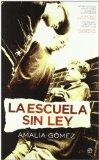 Portada de LA ESCUELA SIN LEY: INTIMIDACION DE PROFESORES, ACOSO DE COMPAÑEROS, EL MALTRATO FISICO Y VERGAL, LOS PADRES: ABOGADOS DE SUS HIJOS, LOS HEROES DEL CIBERBULLYING