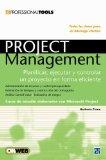Portada de PROJECT MANAGEMENT: PLANIFICAR, EJECUTAR Y CONTROLAR UN PROYECTO EN FORMA EFICIENTE (PROFESSIONAL TOOLS)