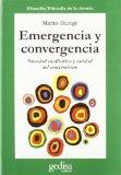 Portada de EMERGENCIA Y CONVERGENCIA: NOVEDAD CUALITATIVA Y UNIDAD DEL CONOCIMIENTO
