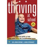 Portada de THRIVING AT SCHOOL: A PRACTICAL GUIDE TO HELP YOUR CHILD ENJOY THE CRUCIAL SCHOOL YEARS (PAPERBACK) - COMMON