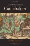Portada de AN INTELLECTUAL HISTORY OF CANNIBALISM