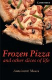 Portada de ({FROZEN PIZZA AND OTHER SLICES OF LIFE: LEVEL 6}) [{ BY (AUTHOR) ANTOINETTE MOSES }] ON [APRIL, 2002]