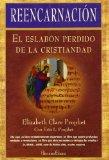 Portada de REENCARNACION: EL ESLABON PERDIDO DE LA CRISTIANDAD