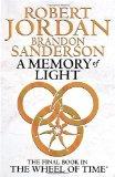 Portada de A MEMORY OF LIGHT: BOOK 14 OF THE WHEEL OF TIME BY JORDAN. ROBERT ( 2013 ) HARDCOVER