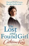 Portada de THE LOST AND FOUND GIRL BY KING, CATHERINE (2012) PAPERBACK