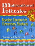 Portada de MULTICULTURAL FOLKTALES: READERS THEATRE FOR ELEMENTARY STUDENTS (READERS THEATRE) BY SUZANNE I. BARCHERS (2000-03-15)